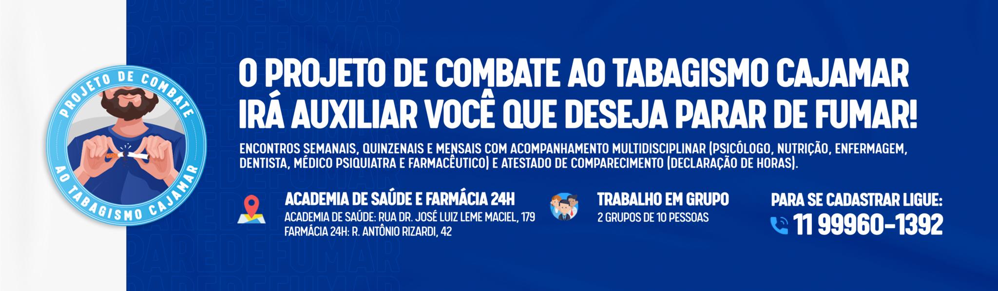 PROJETO DE COMBATE AO TABAGISMO CAJAMAR