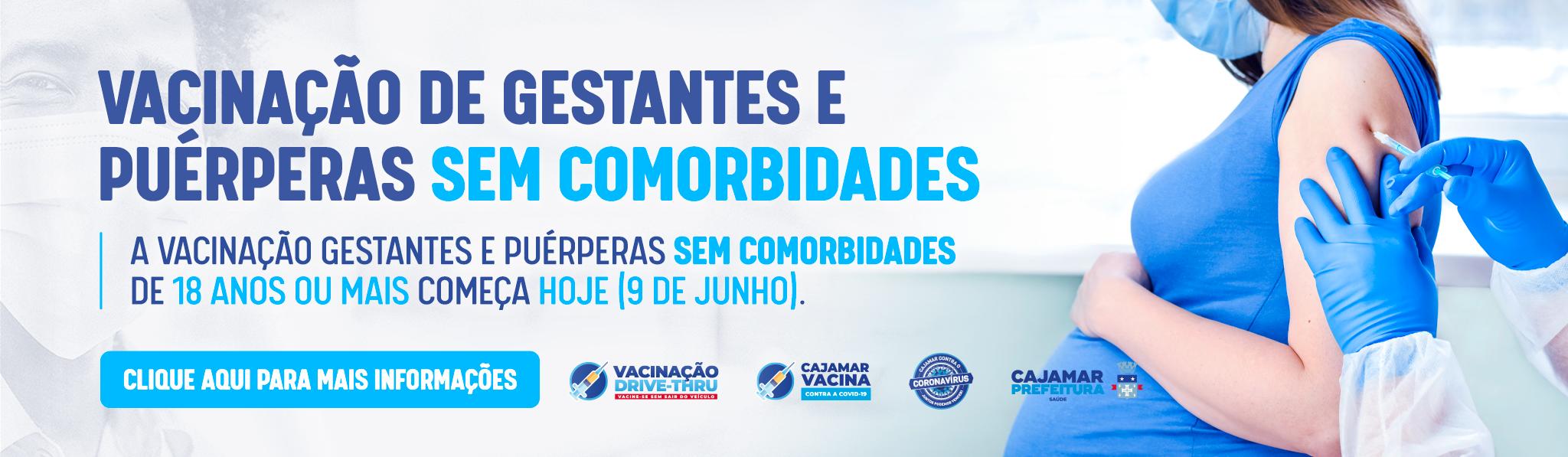 VACINAÇÃO GESTANTES E PUÉRPERAS SEM COMORBIDADES